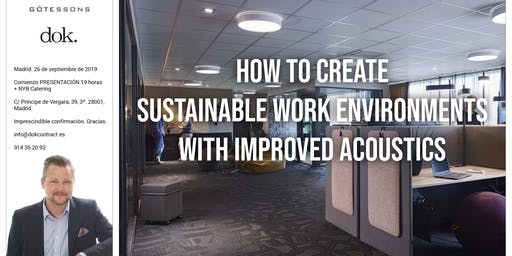HOW TO CREATE SUSTAINABLE WORK ENVIRONMENTS WITH IMPROVED ACOUSTICS