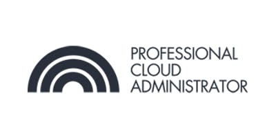 CCC-Professional Cloud Administrator(PCA) 3 Days Virtual Live Training in Hong Kong