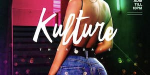 KULTURE THURSDAYS Your Weekly Afterwork Bashment Party