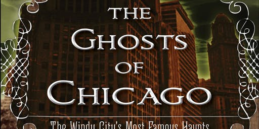 Mysterious Chicago: Haunted History Ghost Tour (on bus!) 10/26 7:30pm