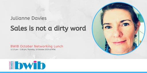 BWIB Networking Lunch - Sales is not a dirty word