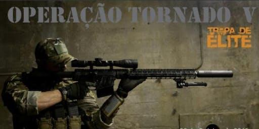 OPERAÇÃO TORNADO V - TROPA DE ELITE -