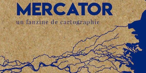 Lancement de MERCATOR, un fanzine de cartographie
