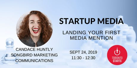 Startup Media - Landing Your First Media Mention tickets
