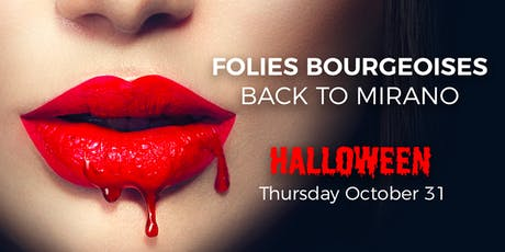 Folies Bourgeoises back to Mirano - Halloween billets