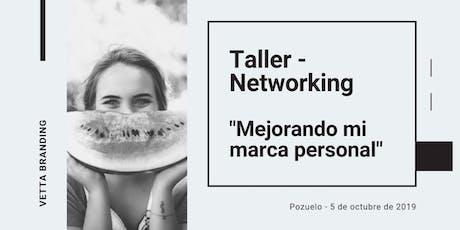 Taller - Networking: mejorando mi posicionamiento de marca personal tickets