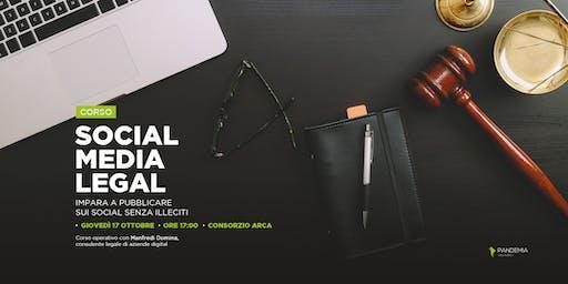 Social Media Legal: impara a pubblicare sui Social senza illeciti