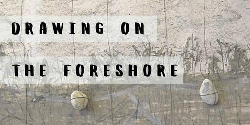 Drawing on the Foreshore | Andrew Hinton | Art Exhibition