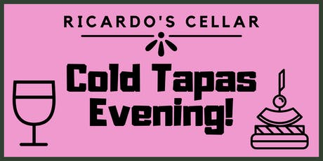 Ricardo's Cellar Cold Tapas Evening tickets
