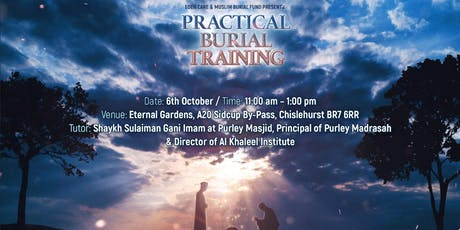 PRACTICAL BURIAL TRAINING: learn full process of burying the deceased. tickets