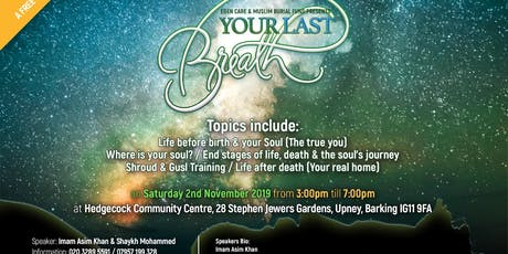 YOUR LAST BREATH with Imam Asim Khan & Shaykh Md Mahmood Hero Imam of ELM tickets