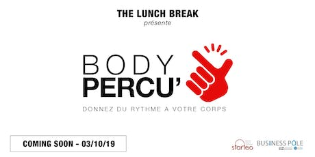 The Lunch Break #7 - Team Building - Body Percu' - Votre corps comme instrument de musique billets