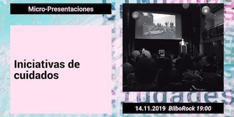 UrbanbatFest2019. INICIATIVAS DE CUIDADOS _Micro-presentaciones entradas