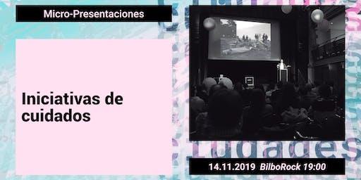 UrbanbatFest2019. INICIATIVAS DE CUIDADOS _Micro-presentaciones