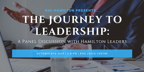 The Journey to Leadership: A Panel Discussion with Hamilton Leaders tickets