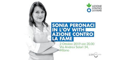 Sonia Peronaci in L'Ov with Azione contro la Fame biglietti