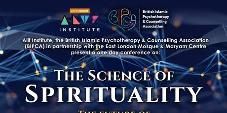 The Science of Spirituality - the Future of Islamic Spiritual Care tickets