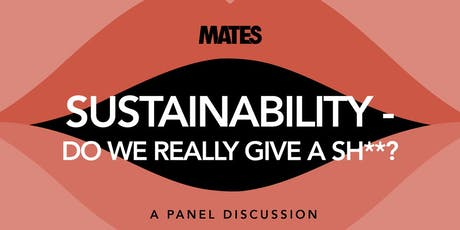 SUSTAINABILITY- Do we really give a sh**? Tickets
