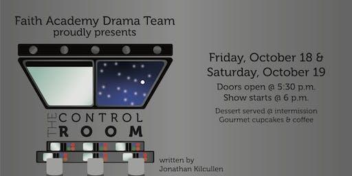 Faith Academy Drama - The Control Room, a new play by Jonathan Kilcullen