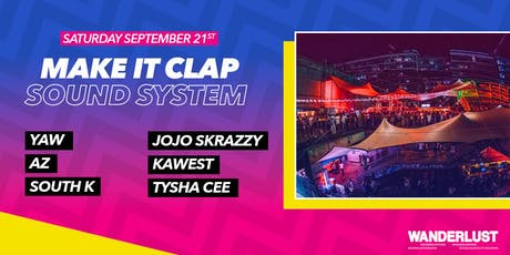 Make It Clap Sound System - Closing billets
