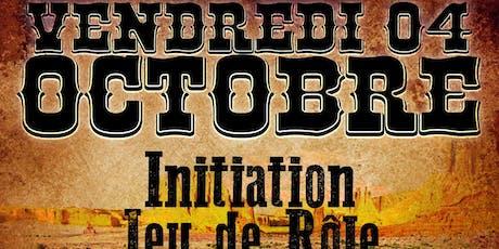 Initiation jeu de rôle - Western - Vendredi 04 Octobre - Le Joker Bar billets