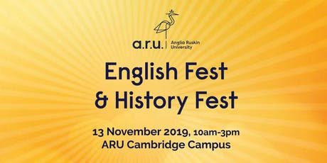 Anglia Ruskin University: English Fest and History Fest tickets