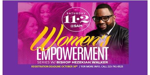 Bishop Hezekiah Walker WOMEN'S EMPOWERMENT Series 11.2.19