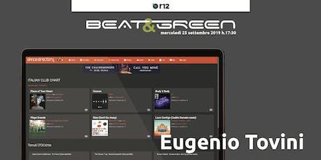Beat&Green con Eugenio Tovini  biglietti