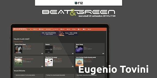 Beat&Green con Eugenio Tovini