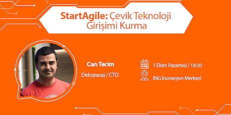 StartAgile: Çevik Teknoloji Girişimi Kurma - Can Tecim (Dekopasaj) tickets