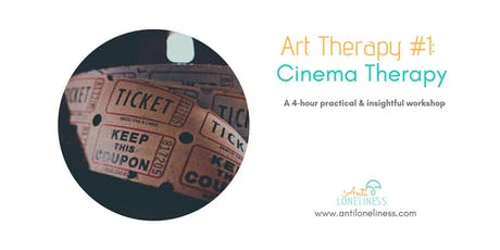 Art Therapy #1: Cinema Therapy  tickets
