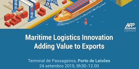 Maritime Logistics Innovation – Adding Value to Exports bilhetes
