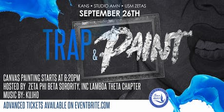 Trap & Paint HBG hosted by Zeta Phi Beta Sorority, Inc Lambda Theta Chapter tickets