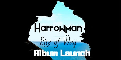 HarrowMan - 'Rite of Way' Album Launch