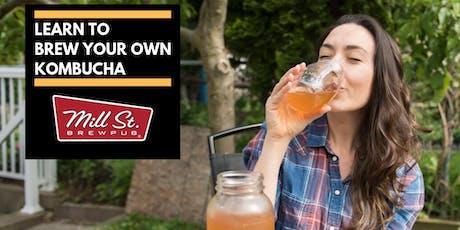 Kombucha Brewing 101 @ Mill St Brewpub tickets