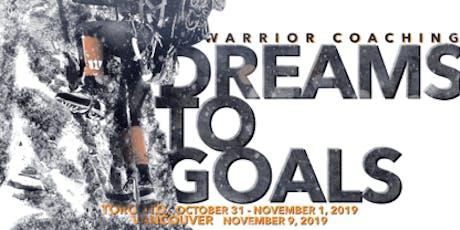 Seminar #1 - Dreams to Goals - Vancouver, BC  tickets