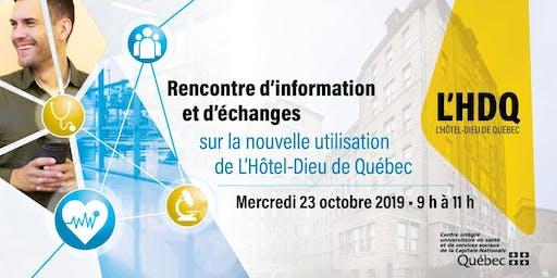 Rencontre d'information et d'échanges sur l'avenir de L'Hôtel-Dieu de Québec