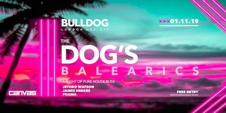 Bulldog Gin: The Dog's Balearics tickets