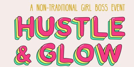 Hustle & GLOW tickets