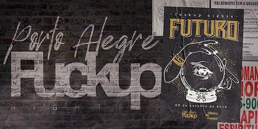 Fuckup Nights Porto Alegre - Vol. 11