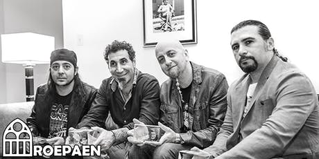 Undercoversessie: System Of a Down • Roepaen Podium tickets