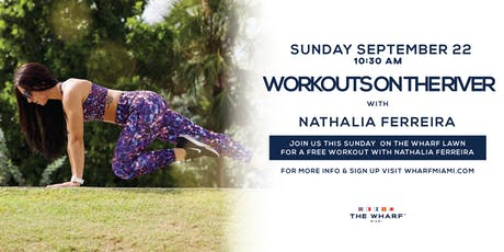 Workouts On The River with Nathalia Ferreira  tickets