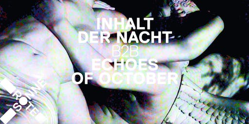 ALL NIGHT LONG w/ Inhalt der Nacht B2B Echoes of October