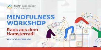Mindfulness Workshop - Raus aus dem Hamsterrad!