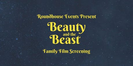Beauty and the Beast Family Film Screening tickets