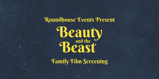Beauty and the Beast Family Film Screening