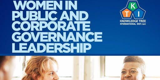 WOMEN IN PUBLIC AND CORPORATE GOVERNANCE LEADERSHIP