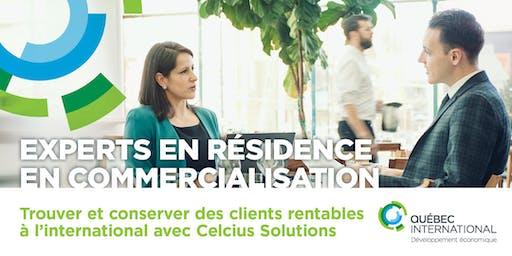 Experts en résidence en commercialisation – Trouver et conserver des clients rentables à l'international avec Celsius Solutions