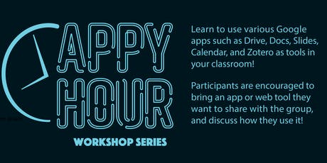 Appy Hour Workshop Series 10/7/19: Google Apps for Collaboration tickets