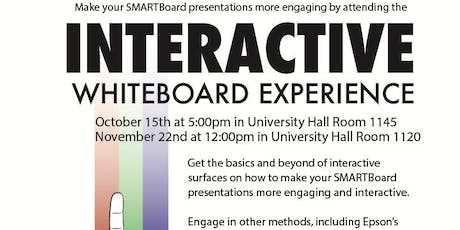 Interactive Whiteboard Experience 10/15/19 tickets